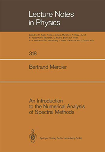 9783540511069: An Introduction to the Numerical Analysis of Spectral Methods (Lecture Notes in Physics)