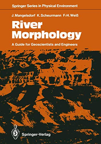 9783540511083: River Morphology: A Guide for Geoscientists and Engineers (Springer Series in Physical Environment)