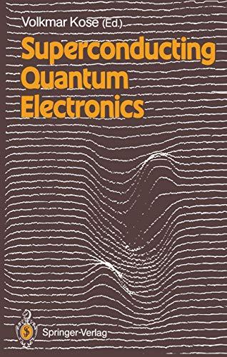 9783540511762: Superconducting Quantum Electronics