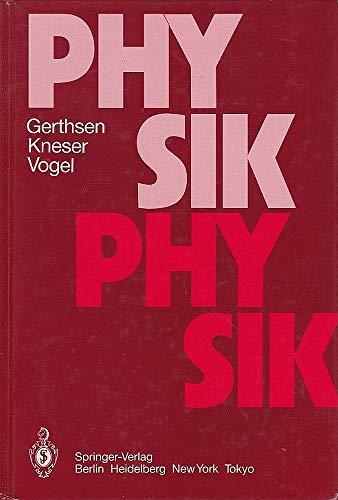 9783540511960: Physik: Ein Lehrbuch Zum Gebrauch Neben Vorlesungen (Springer-Lehrbuch)