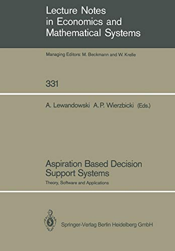 9783540512134: Aspiration Based Decision Support Systems: Theory, Software and Applications (Lecture Notes in Economics and Mathematical Systems)