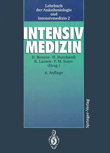 9783540512493: Lehrbuch der Anästhesiologie und Intensivmedizin: Band 2: Intensivmedizin (German Edition)