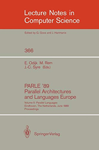 PARLE '89 - Parallel Architectures and Languages: Martin Rem, Eddy