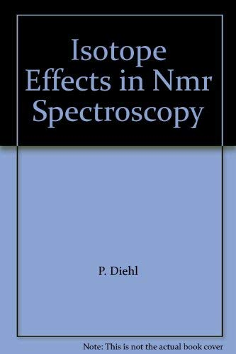 Isotope Effects in NMR Spectroscopy (NMR, Basic: S. Berger ,