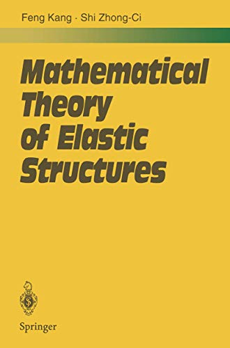 9783540513261: Mathematical Theory of Elastic Structures