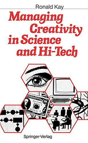 9783540513759: Managing Creativity in Science and Hi-Tech
