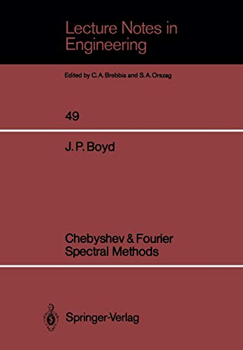 9783540514879: Chebyshev & Fourier Spectral Methods (Lecture Notes in Engineering)