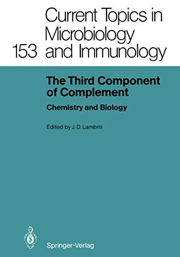 The Third Component of Complement: Chemistry and Biology (=Current Topics in Microbiology and Imm...