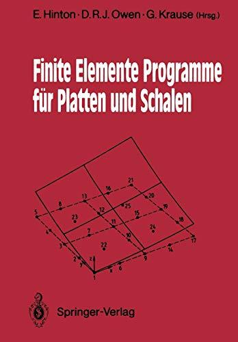 9783540515463: Finite Elemente Programme für Platten und Schalen (German Edition)