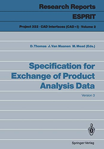 Specification for Exchange of Product Analysis Data: Version 3 (Research Reports Esprit): Springer