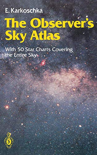 9783540515883: The Observer's Sky Atlas: With 50 Star Charts Covering the Entire Sky