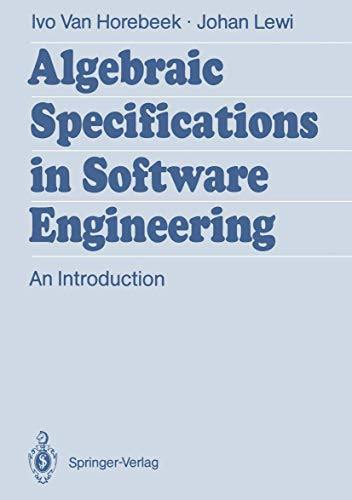 9783540516262: Algebraic Specifications in Software Engineering: An Introduction