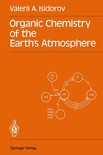 9783540517313: Organic Chemistry of the Earth's Atmosphere