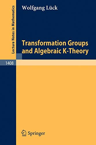TRANSFORMATION GROUPS AND ALGEBRAIC K-THEORY: WOLFGANG LUCK