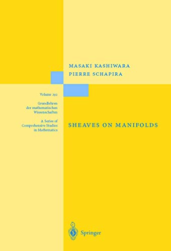 9783540518617: Sheaves on Manifolds: With a Short History. «Les débuts de la théorie des faisceaux». By Christian Houzel (Grundlehren der mathematischen Wissenschaften)