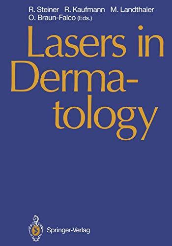 Lasers in Dermatology: Proceedings of the International Symposium, Ulm, September 26, 1989: Steiner...