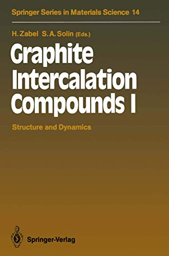9783540519409: Graphite Intercalation Compounds I: Structure and Dynamics (Springer Series in Materials Science) (v. 1)