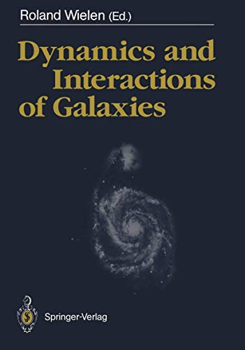 9783540519416: Dynamics and Interactions of Galaxies: Proceedings of the International Conference, Heidelberg, 29 May – 2 June 1989