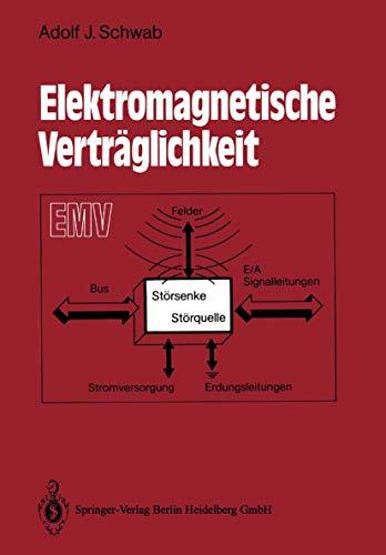 Elektromagnetische Vertr Glichkeit: Adolf J Schwab
