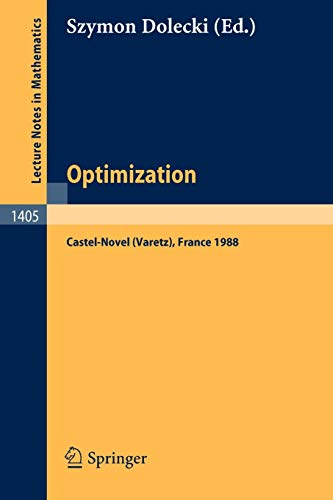 9783540519706: Optimization: Proceedings of the Fifth French-German Conference held in Castel-Novel (Varetz), France, Oct. 3-8, 1988 (Lecture Notes in Mathematics)