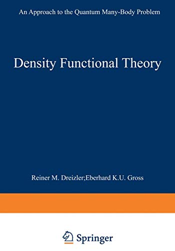 9783540519935: Density Functional Theory: An Approach to the Quantum Many-Body Problem