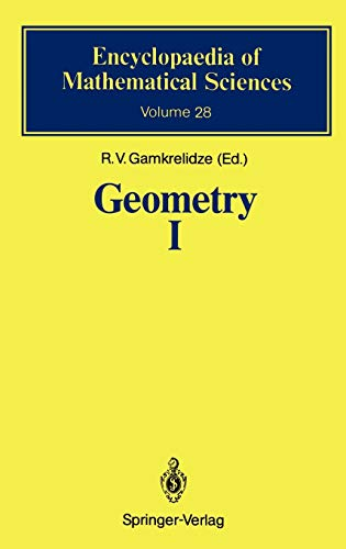 9783540519997: Geometry I: Basic Ideas and Concepts of Differential Geometry (Encyclopaedia of Mathematical Sciences (28)) (v. 1)