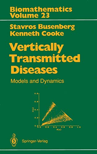 9783540520047: Vertically Transmitted Diseases: Models and Dynamics (Biomathematics)