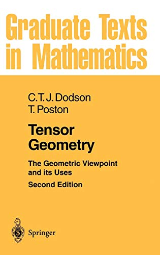 9783540520184: Tensor Geometry: The Geometric Viewpoint and its Uses (Graduate Texts in Mathematics)
