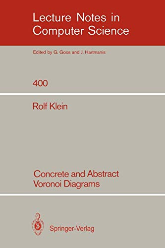 9783540520559: Concrete and Abstract Voronoi Diagrams (Lecture Notes in Computer Science)