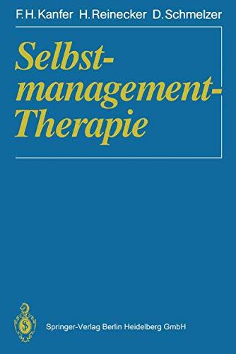 9783540520665: Selbstmanagement-Therapie: Ein Lehrbuch Fa1/4r Die Klinische Praxis