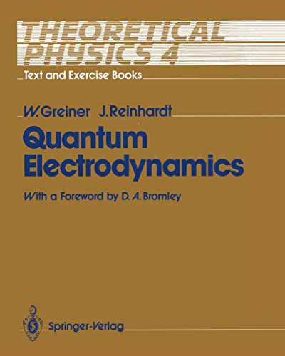 9783540520788: Theoretical Physics: Quantum Electrodynamics v. 4: Text and Exercise Books