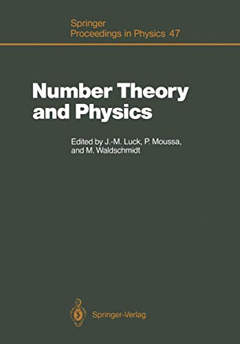 9783540521297: Number Theory and Physics: Proceedings of the Winter School, Les Houches, France, March 7–16, 1989 (Springer Proceedings in Physics)