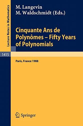 Cinquante Ans de Polynomes. Fifty Years of: Langevin, Michel, Waldschmidt,
