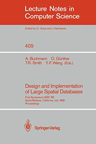 Design and Implementation of Large Spatial Databases: First Symposium SSD '89, Santa Barbara, ...