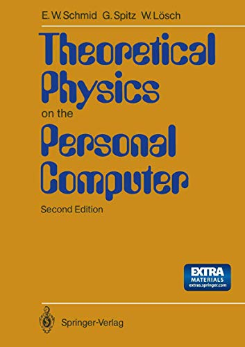 9783540522430: Theoretical Physics on the Personal Computer