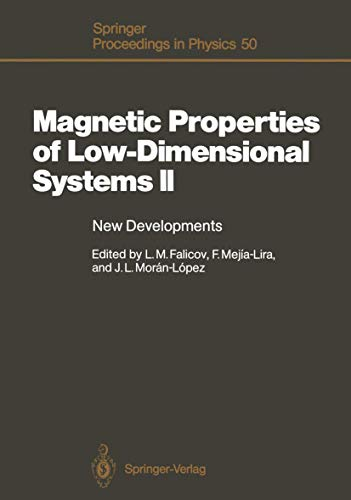 Magnetic Properties of Low-Dimensional Systems II: New: Falicov, Leopoldo M.,