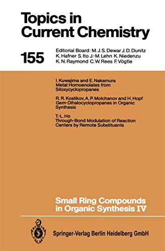Small Ring Compounds in Organic Synthesis IV: Meijere, Armin de,