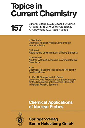 9783540524236: Chemical Applications of Nuclear Probes (Topics in Current Chemistry)