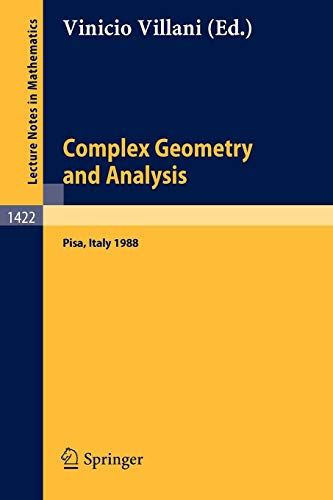 Complex Geometry and Analysis : Proceedings of the International Symposium in honour of Edoardo V...