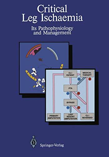 9783540524625: Critical Leg Ischaemia: Its Pathophysiology and Management