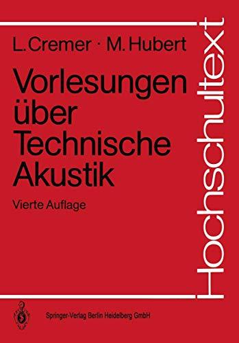 9783540524809: Vorlesungen Uber Technische Akustik (4. Aufl.) (Hochschultext) (English and German Edition)