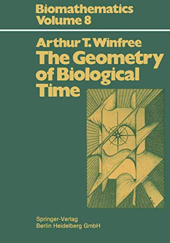 9783540525288: The Geometry of Biological Time (Springer Study Edition)