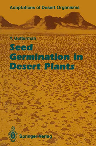 9783540525622: Seed Germination in Desert Plants (Adaptations of Desert Organisms)