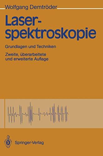 9783540526018: Laserspektroskopie: Grundlagen Und Techniken