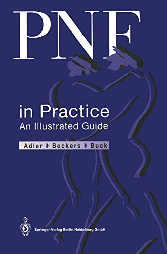 9783540526490: PNF in Practice: An Illustrated Guide