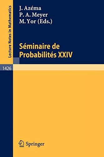 9783540526940: Seminaire de Probabilites XXIV 1988/89 (Lecture Notes in Mathematics) (French and English Edition)