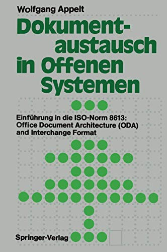 9783540527077: Dokumentaustausch in Offenen Systemen: Einführung in die ISO-Norm 8613: Office Document Architecture (ODA) and Interchange Format