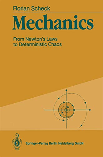 9783540527152: Mechanics: From Newton's Law to Deterministic Chaos