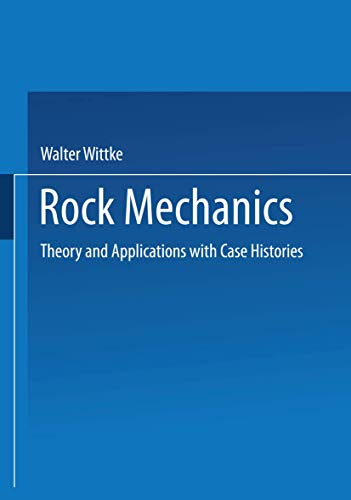 Rock Mechanics : Theory and Applications with