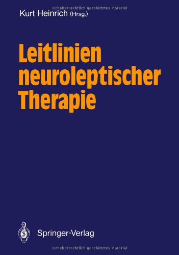 9783540527237: Leitlinien neuroleptischer Therapie (German Edition)